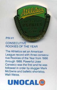 1990 Unocal Pin Consecutive ROYs