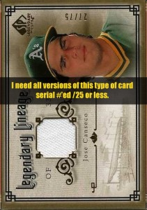 2005 SP Legendary Cuts Legendary Lineage (need all #/25 and less)