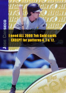2000 Topps Tek Gold /10  I Need Patterns 6, 11, 16,17 & 18